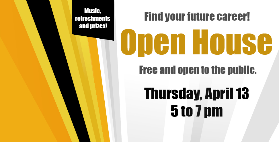 Open house - Learn about our 35+ in-demand programs at out Spring Open House