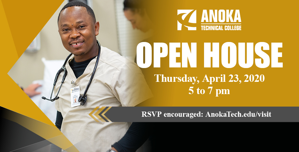 Anoka Technical College Open House. THursday, April 23, 2020 5 t0 7pm . RSVP encouraged at anokatech.edu/visit